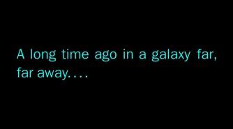 Star-Wars-A-Long-Time-Ago-In-A-Galaxy-Far-Far-Away